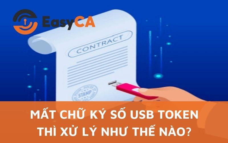xử lý khi bị mất chữ ký số usb token